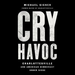 Cry Havoc by Michael Signer audiobook