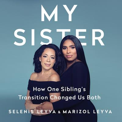 My Sister by Selenis Leyva audiobook