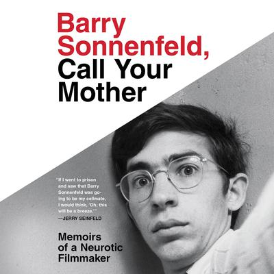 Barry Sonnenfeld, Call Your Mother by Barry Sonnenfeld audiobook