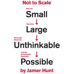 Not to Scale by Jamer Hunt audiobook