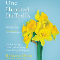 One Hundred Daffodils by Rebecca Winn audiobook