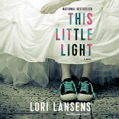 This Little Light by Lori Lansens audiobook