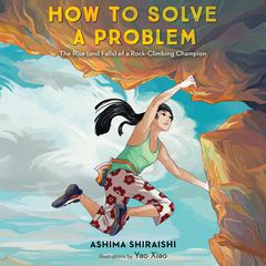 How to Solve a Problem by Ashima Shiraishi audiobook