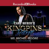 Carl Weber's Kingpins by  Ms. Michel Moore audiobook