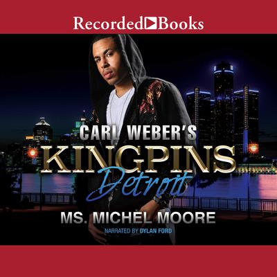 Carl Weber's Kingpins by Michel Moore audiobook