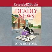 Deadly News by  Jody Holford audiobook