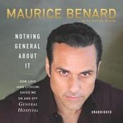 Nothing General About It by  Maurice Benard audiobook