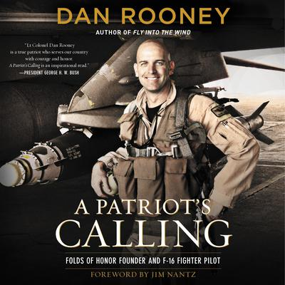 A Patriot's Calling by Lt Colonel Dan Rooney audiobook
