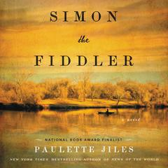 Simon the Fiddler by Paulette Jiles audiobook