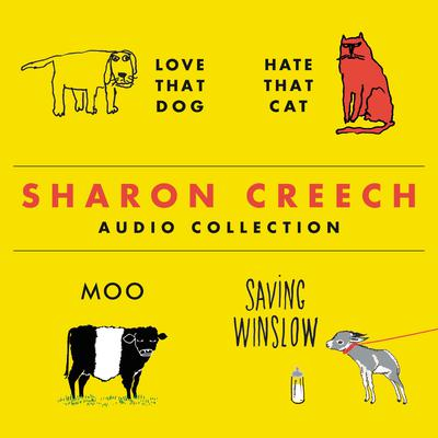 The Sharon Creech Audio Collection by Sharon Creech audiobook