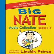 Big Nate Audio Collection: Books 1-4 by  Lincoln Peirce audiobook