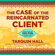 The Case of the Reincarnated Client by  Tarquin Hall audiobook