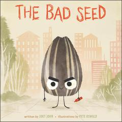 The Bad Seed by Jory John audiobook