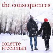 The Consequences by  Colette Freedman audiobook