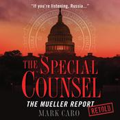 The Special Counsel by  Mark Caro audiobook