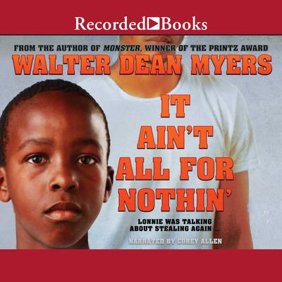 It Aint All for Nothin by Walter Dean Myers audiobook