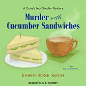 Murder with Cucumber Sandwiches by  Karen Rose Smith audiobook