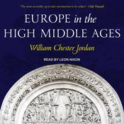 Europe in the High Middle Ages by  William George Jordan audiobook