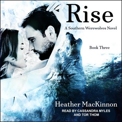 Rise by Heather MacKinnon audiobook