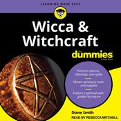 Wicca and Witchcraft For Dummies by  Diane Smith audiobook