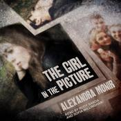 The Girl in the Picture by  Alexandra Monir audiobook