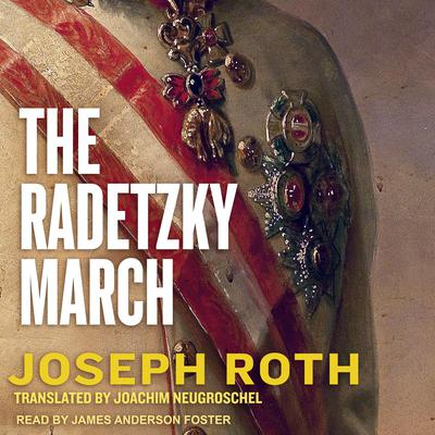 The Radetzky March by Joseph Roth audiobook