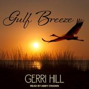 Gulf Breeze by  Gerri Hill audiobook