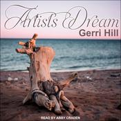 Artist's Dream by  Gerri Hill audiobook
