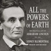 All the Powers of Earth by  Sidney Blumenthal audiobook