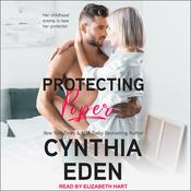Protecting Piper by  Cynthia Eden audiobook