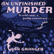 An Unfinished Murder by  Ann Granger audiobook