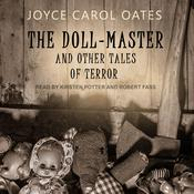The Doll-Master by  Joyce Carol Oates audiobook
