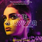 The Survivor: A Pioneer Novel by  Bridget Tyler audiobook