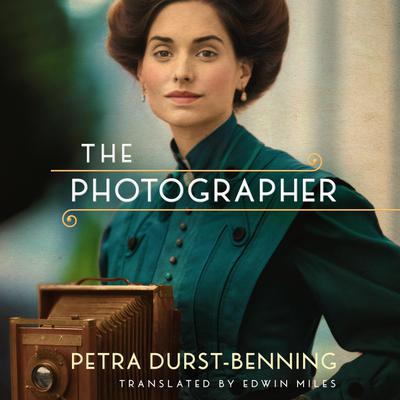 The Photographer by Petra Durst-Benning audiobook
