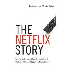 The Netflix Story by Charlie Wetzel audiobook