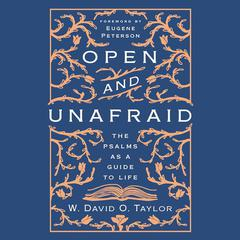 Open and Unafraid by W. David O. Taylor audiobook