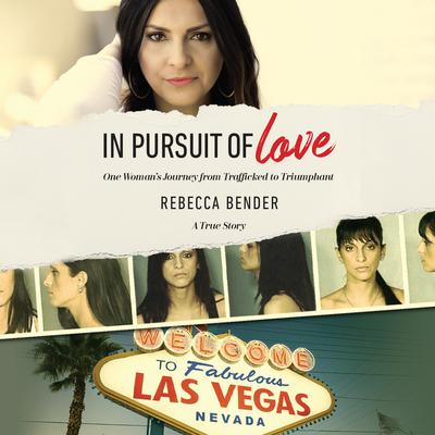 In Pursuit of Love by Rebecca Bender audiobook