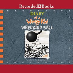 Diary of a Wimpy Kid: Wrecking Ball by Jeff Kinney audiobook