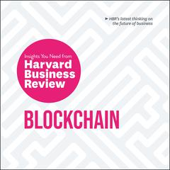 Blockchain: The Insights You Need from Harvard Business Review by Don Tapscott audiobook