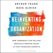 Reinventing the Organization by  Dave Ulrich audiobook
