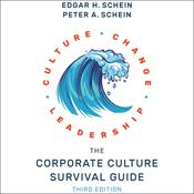 The Corporate Culture Survival Guide by  Edgar H. Schein audiobook