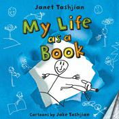 My Life as a Book by  Janet Tashjian audiobook