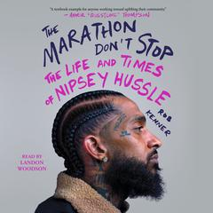 The Marathon Don't Stop by Rob Kenner audiobook