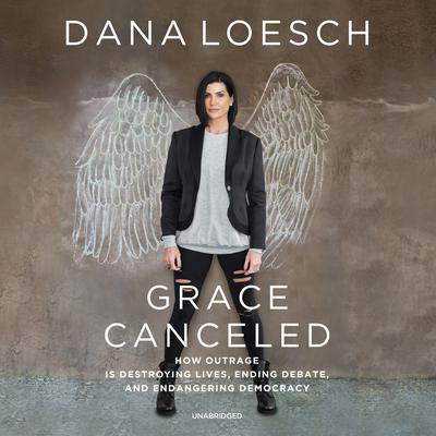 Grace Canceled by Dana Loesch audiobook