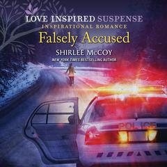 Falsely Accused by Shirlee McCoy audiobook