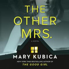 The Other Mrs. by Mary Kubica audiobook