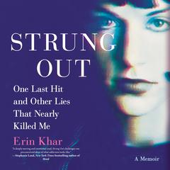 Strung Out by Erin Khar audiobook
