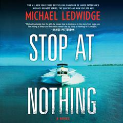 Stop at Nothing by Michael Ledwidge audiobook