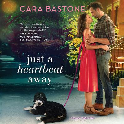 Just a Heartbeat Away by Cara Bastone audiobook