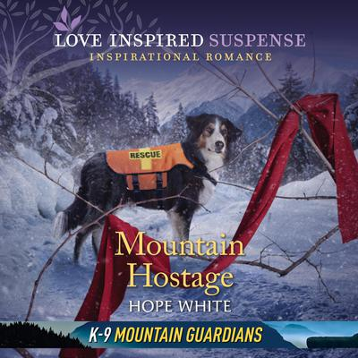 Mountain Hostage by Hope White audiobook
